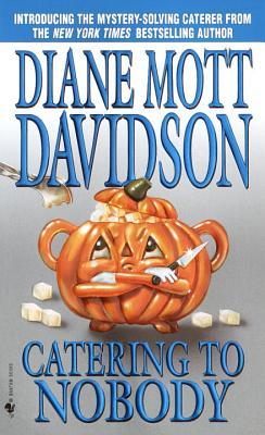 Catering to Nobody By Davidson, Diane Mott