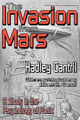 The Invasion From Mars By Cantril, Hadley/ Gaudet, Hazel/ Herzog, Herta