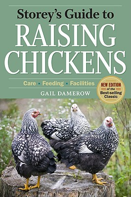 Storey's Guide to Raising Chickens By Damerow, Gail